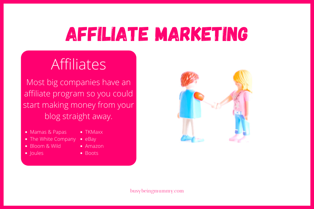 List of Companies Offering Affiliate Marketing Programs - blog advice on how to make money as a mummy blogger from Busy Being Mummy