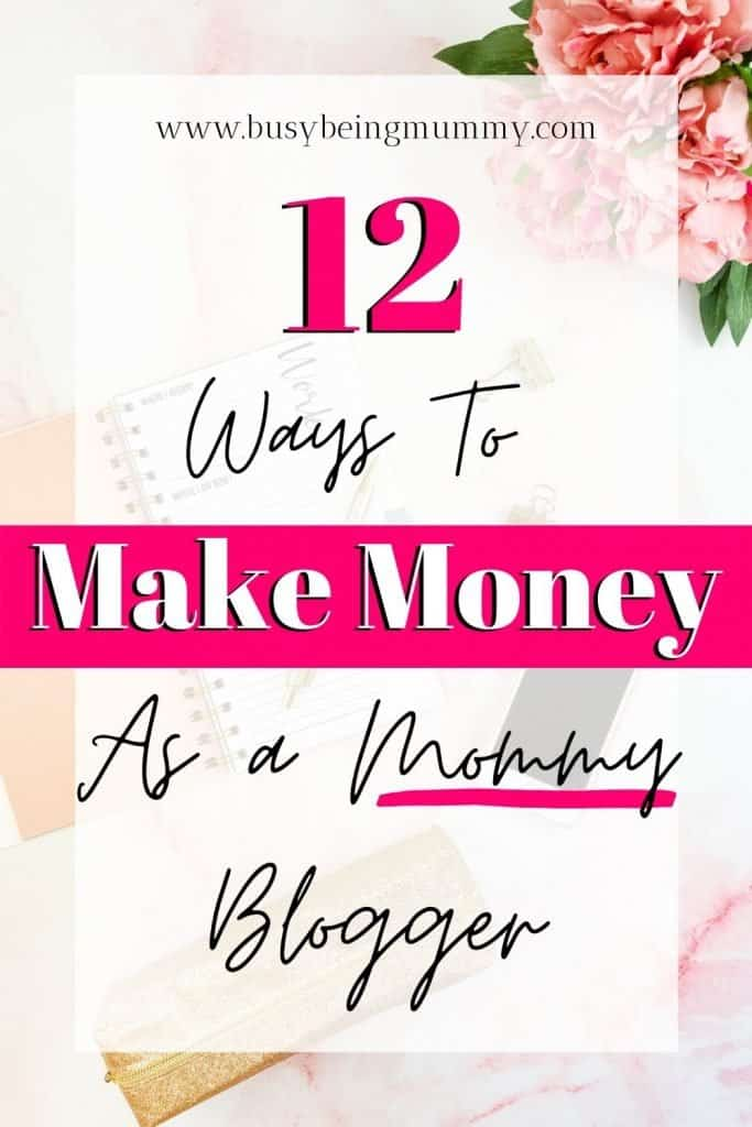 How To Make Money As A Mummy Blogger.  It is entirely possible to make money from your mummy blog. Read this to find out how you can make money from your mummy blog.  #moneymakingmomblog #makingmoneyfromblogging #makingmoneybloggingforbeginners
